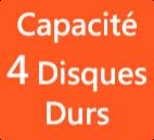 Capacité 4 Disques Durs